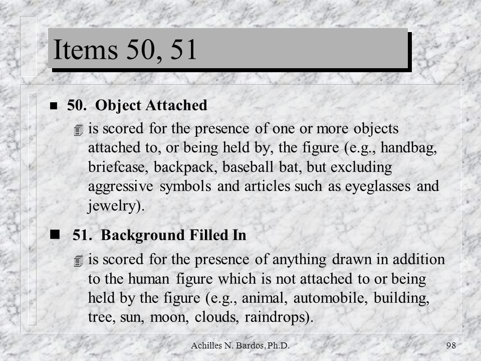 Items 50, 51 51. Background Filled In 50. Object Attached