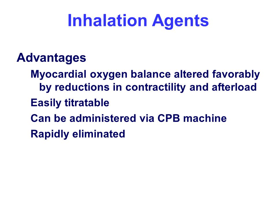 Inhalation Agents Advantages