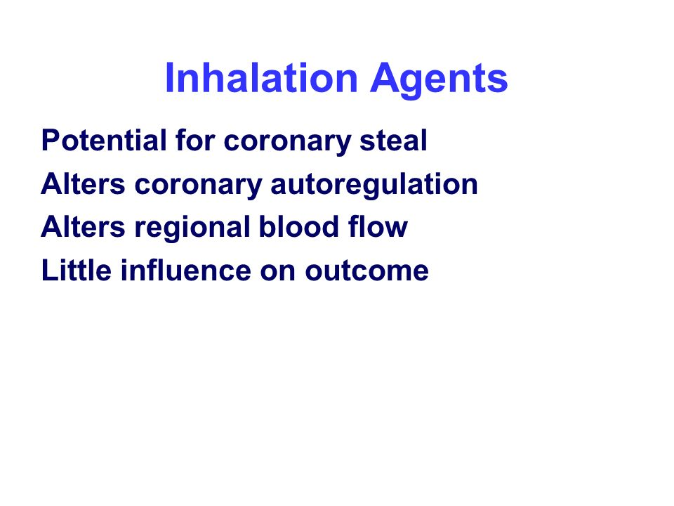 Inhalation Agents Potential for coronary steal