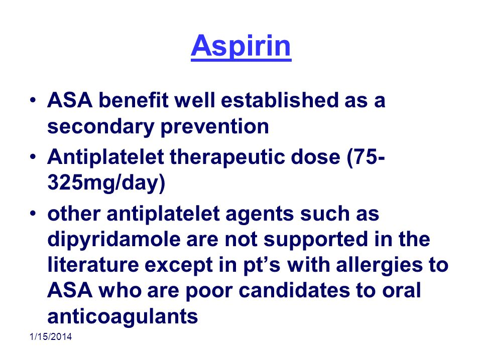 Aspirin ASA benefit well established as a secondary prevention