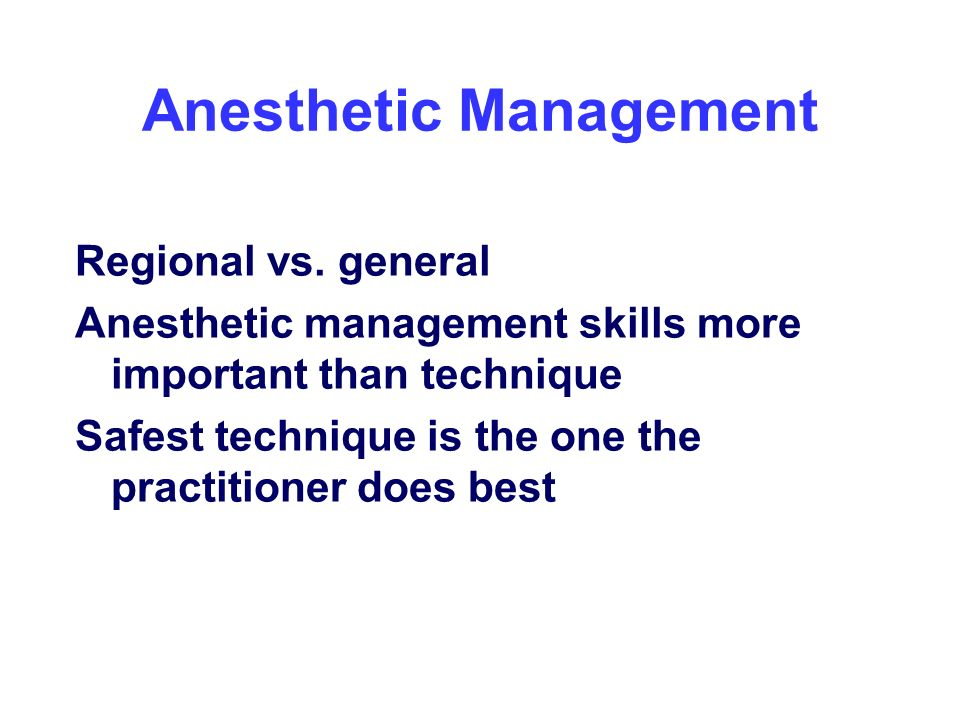 Anesthetic Management