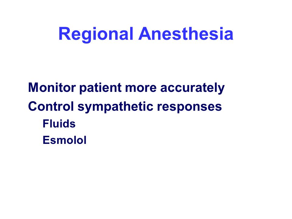Regional Anesthesia Monitor patient more accurately