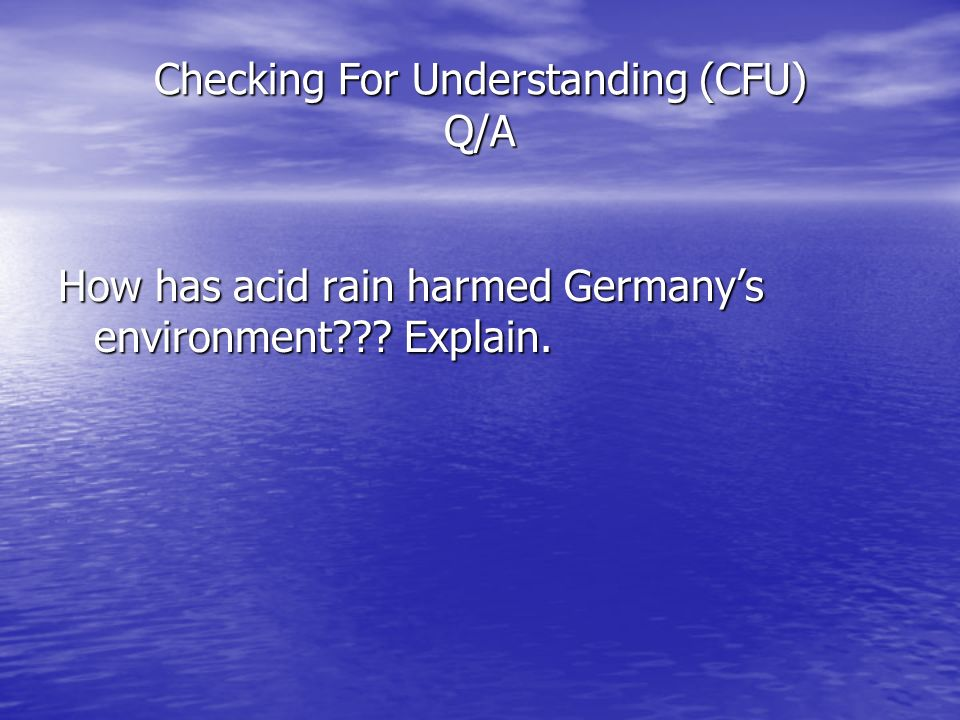 Checking For Understanding (CFU) Q/A