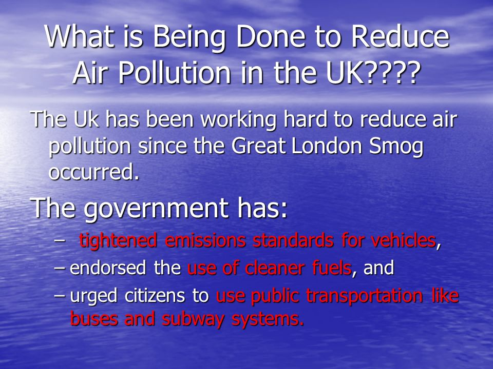 What is Being Done to Reduce Air Pollution in the UK