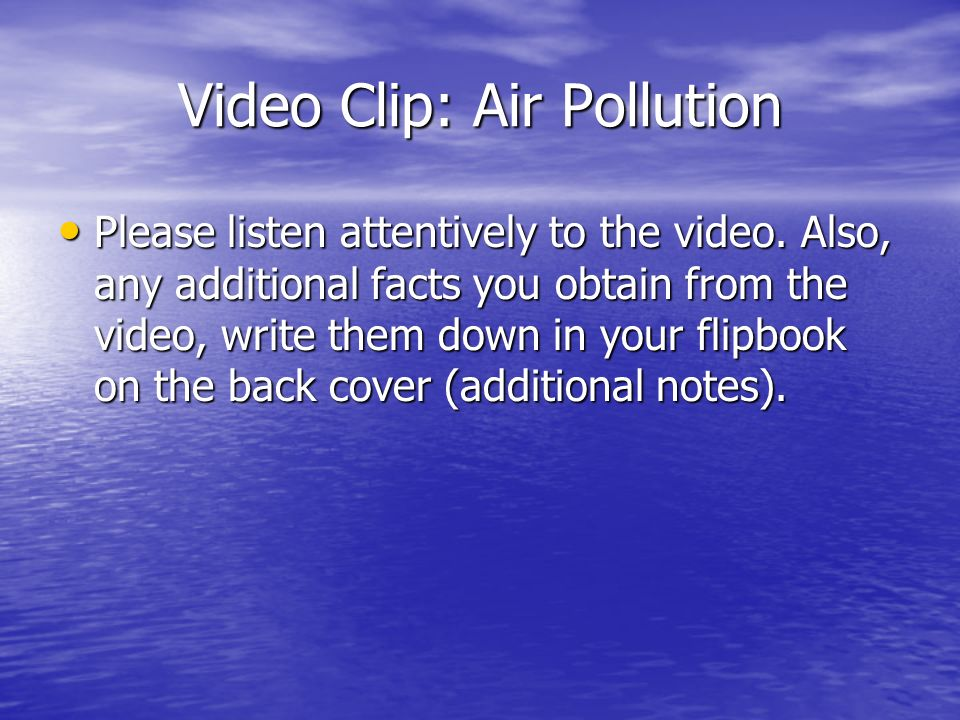 Video Clip: Air Pollution