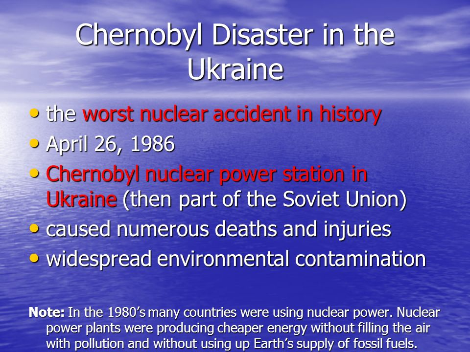 a history of the chernobyl nuclear disaster in ukraine Photos of chernobyl, ukraine's radioactive ghost town wednesday marks the 31st anniversary to the chernobyl disaster, history's worst nuclear accident.