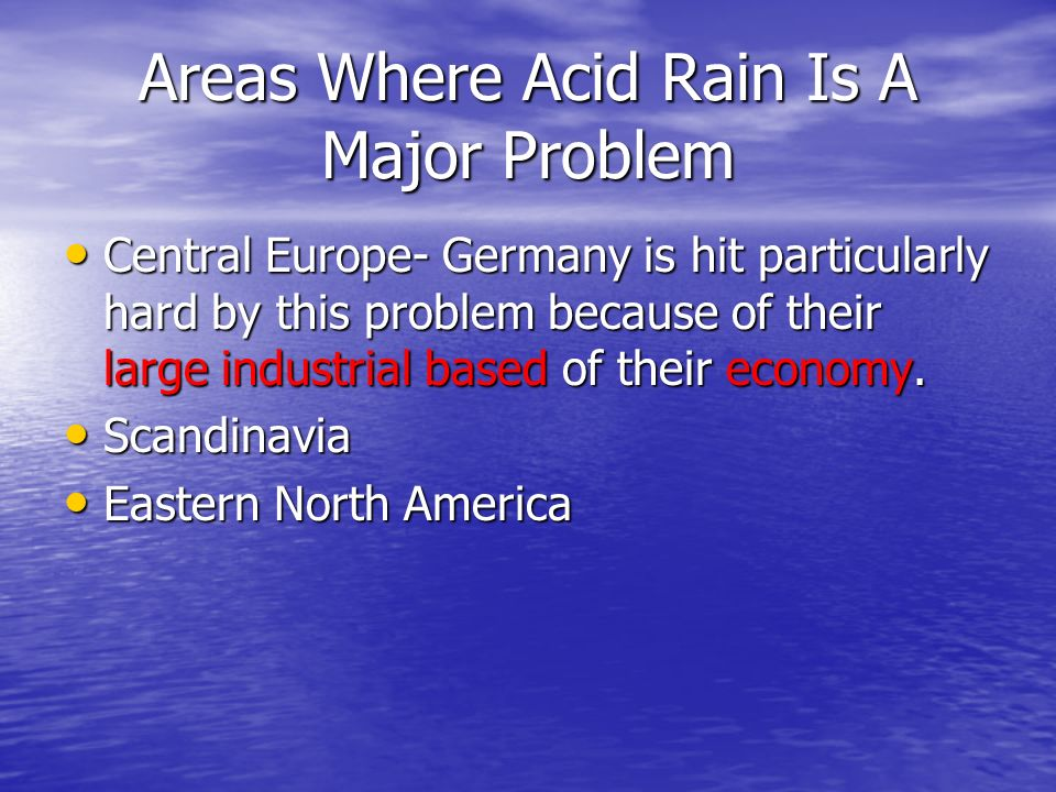 Areas Where Acid Rain Is A Major Problem