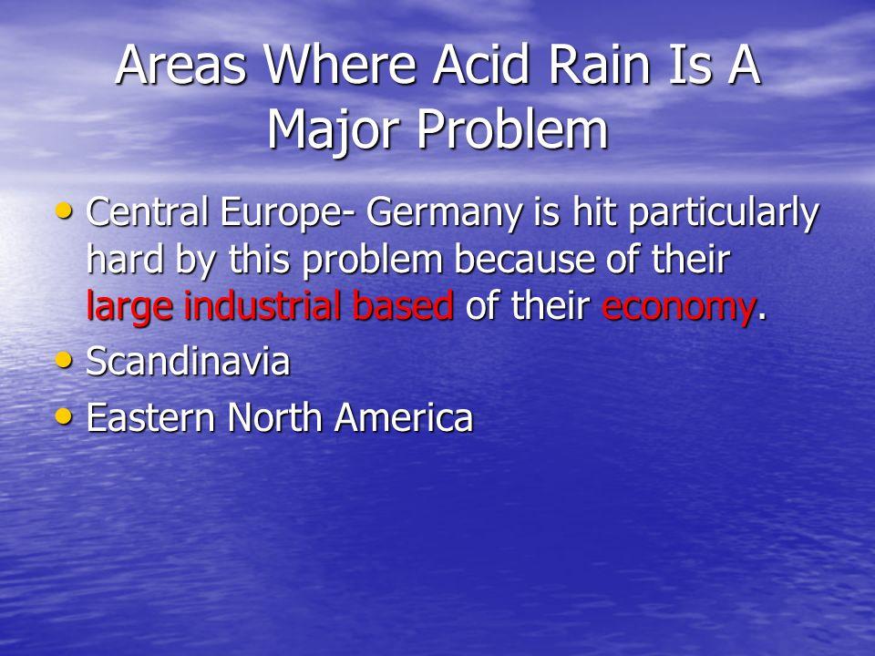 Areas Where Acid Rain Is A Major Problem