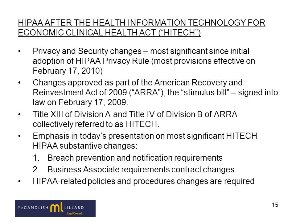 HIPAA AFTER THE HEALTH INFORMATION TECHNOLOGY FOR ECONOMIC CLINICAL HEALTH ACT ( HITECH )