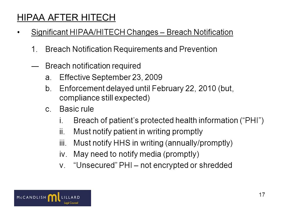 HIPAA AFTER HITECH Significant HIPAA/HITECH Changes – Breach Notification. Breach Notification Requirements and Prevention.