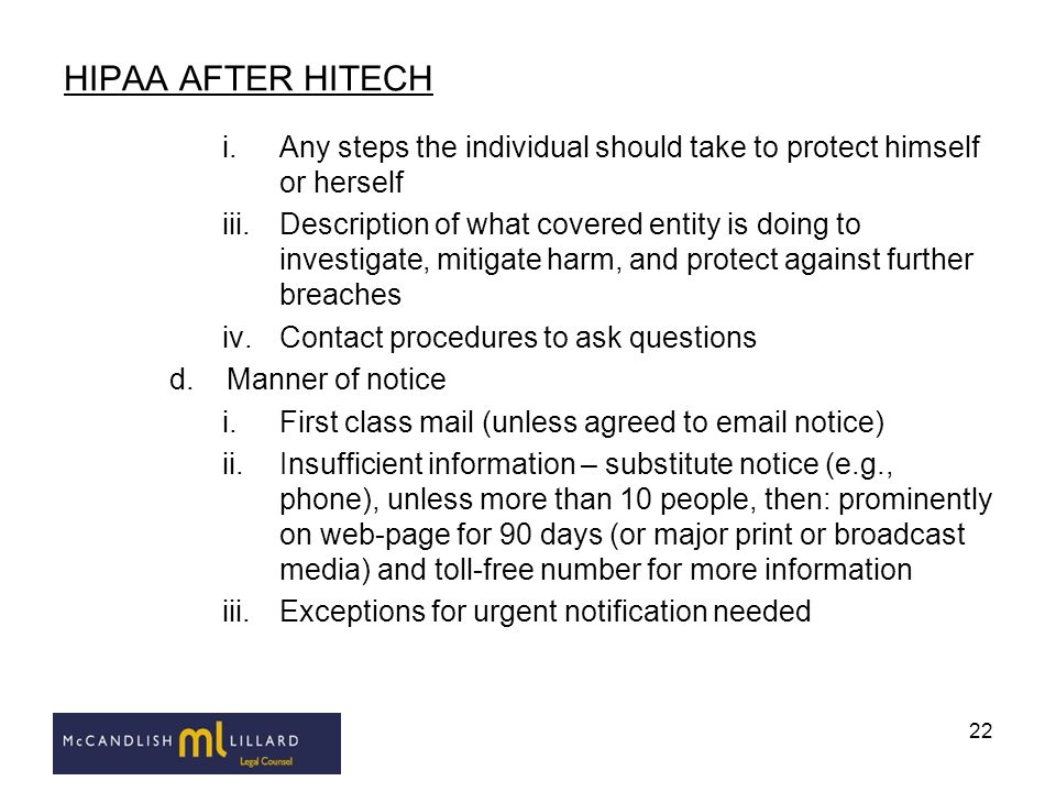 HIPAA AFTER HITECH Any steps the individual should take to protect himself or herself.