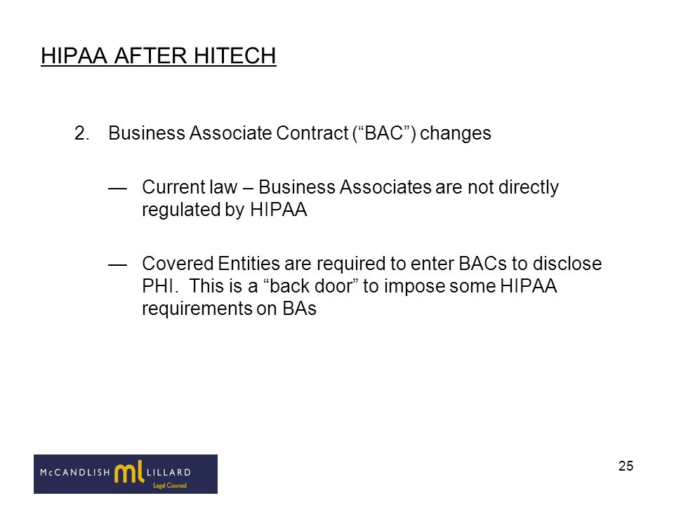 HIPAA AFTER HITECH Business Associate Contract ( BAC ) changes