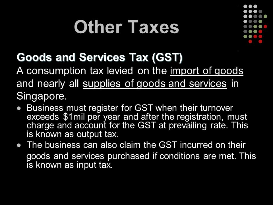 Other Taxes Goods and Services Tax (GST)