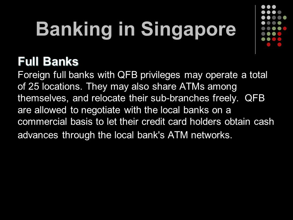 Banking in Singapore Full Banks