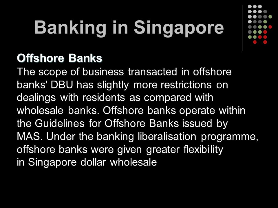 Banking in Singapore Offshore Banks