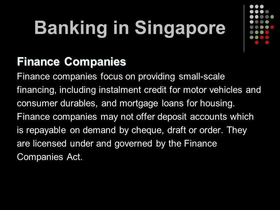 Banking in Singapore Finance Companies