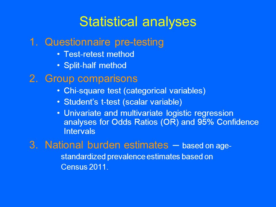 Statistical analyses Questionnaire pre-testing Group comparisons