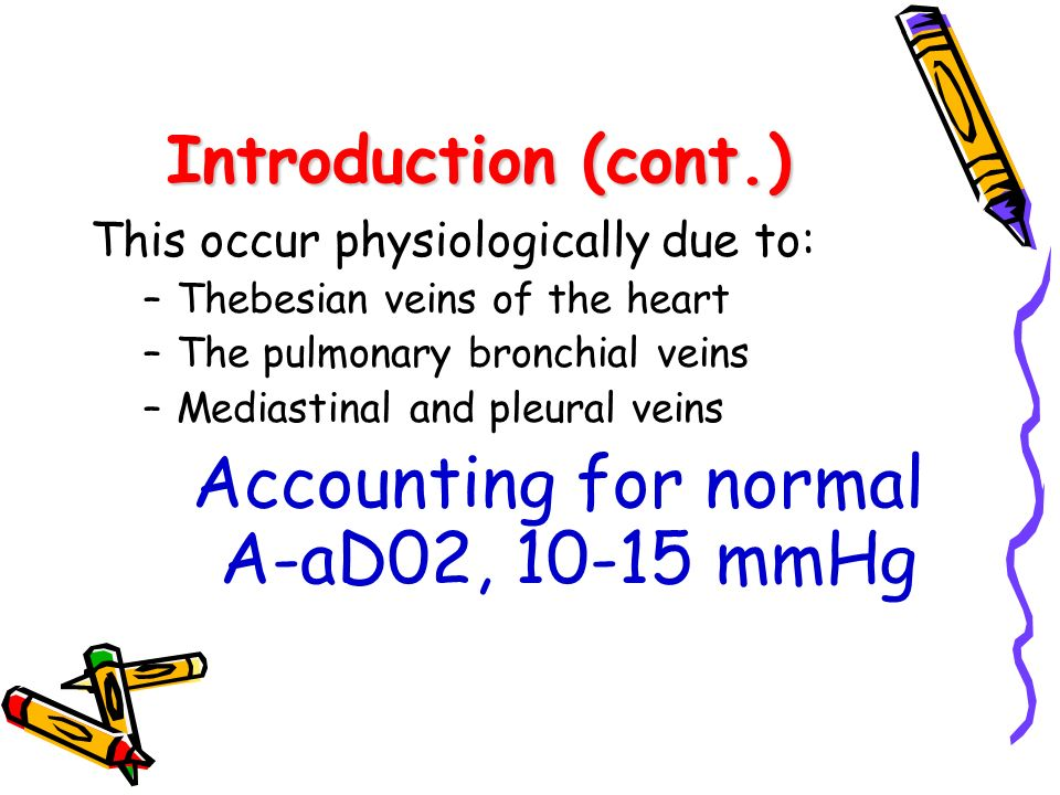 Accounting for normal A-aD02, 10-15 mmHg