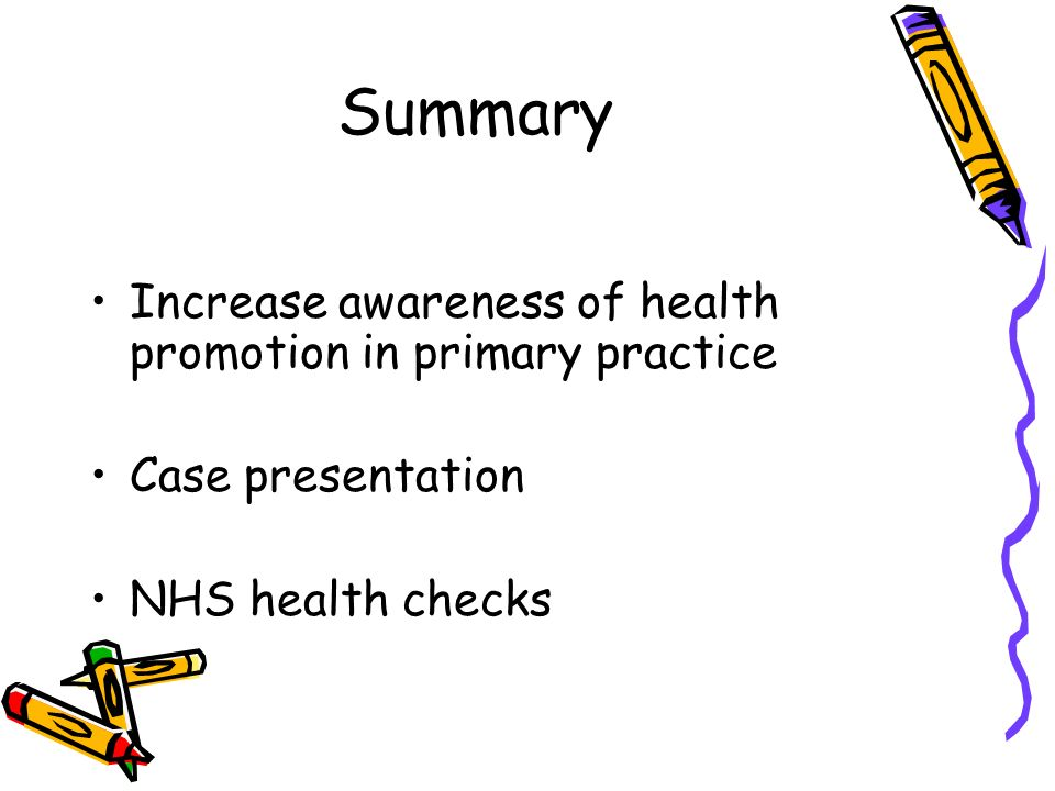 Summary Increase awareness of health promotion in primary practice