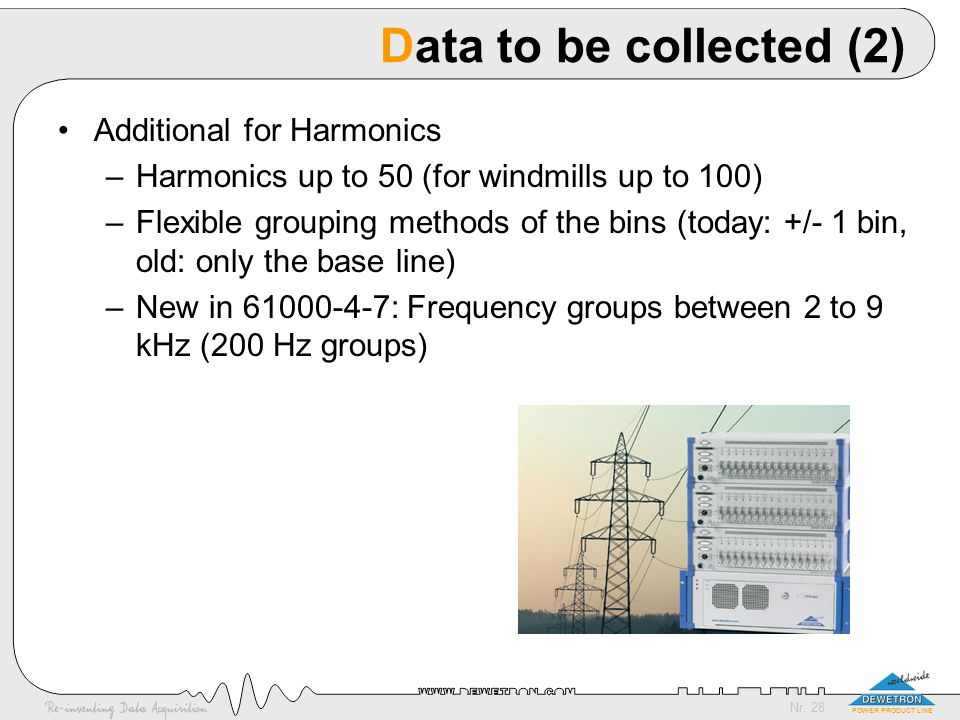 Data to be collected (2) Additional for Harmonics