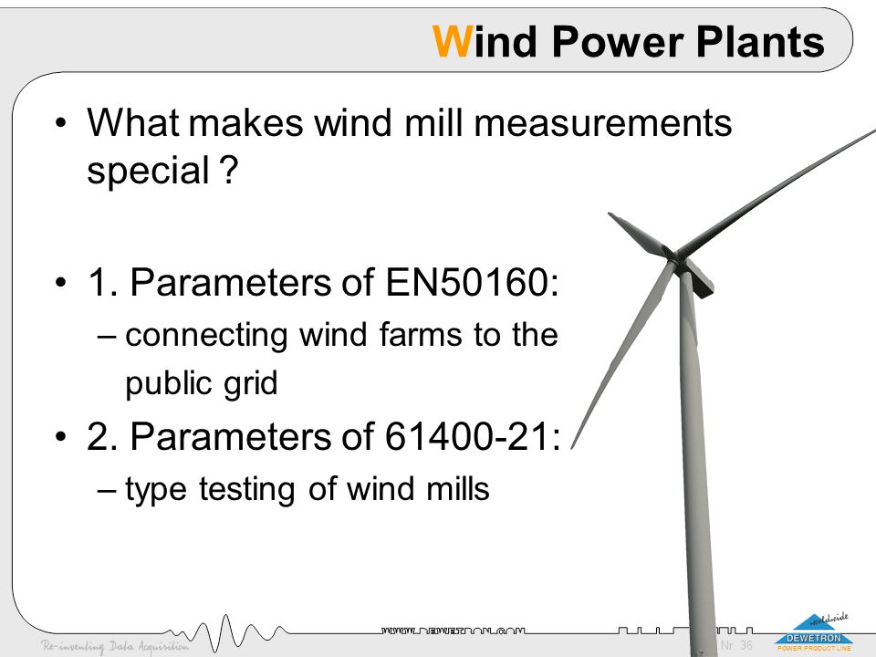 Wind Power Plants What makes wind mill measurements special