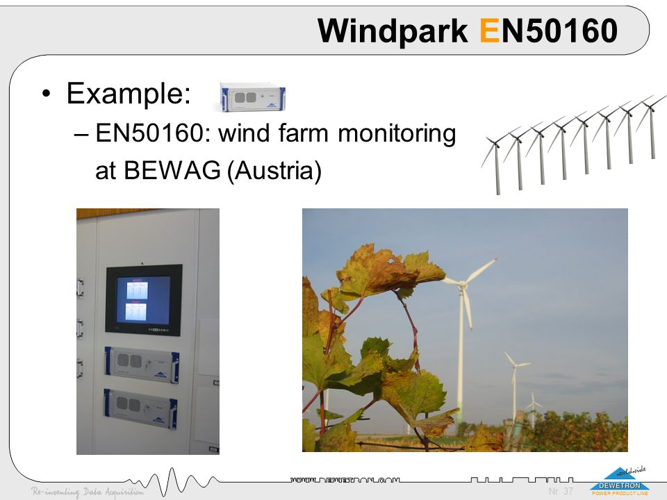 Windpark EN50160 Example: EN50160: wind farm monitoring