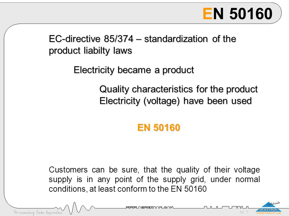 EN 50160 EC-directive 85/374 – standardization of the
