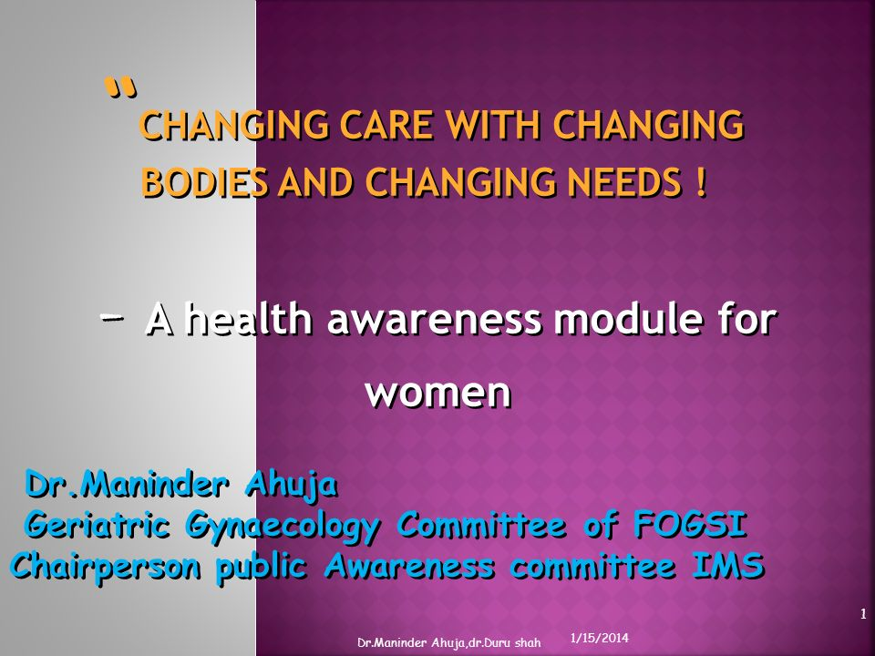 CHANGING CARE WITH CHANGING BODIES AND CHANGING NEEDS !