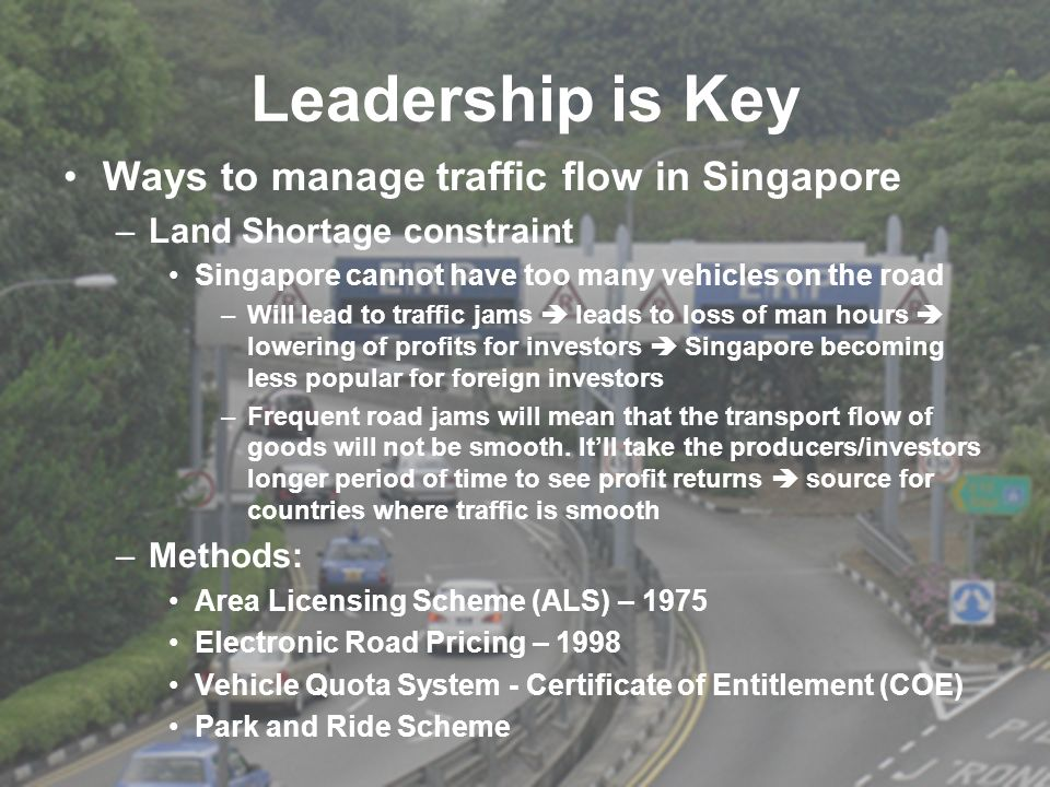 Leadership is Key Ways to manage traffic flow in Singapore