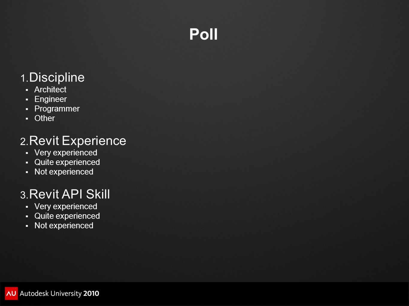 Poll Discipline Revit Experience Revit API Skill Architect Engineer