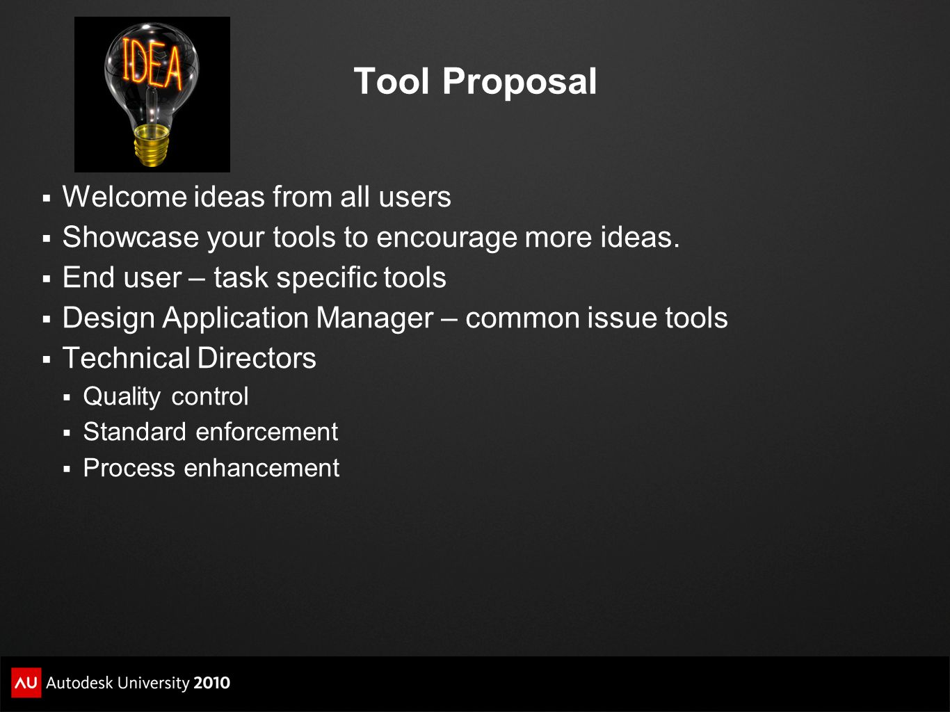 Tool Proposal Welcome ideas from all users