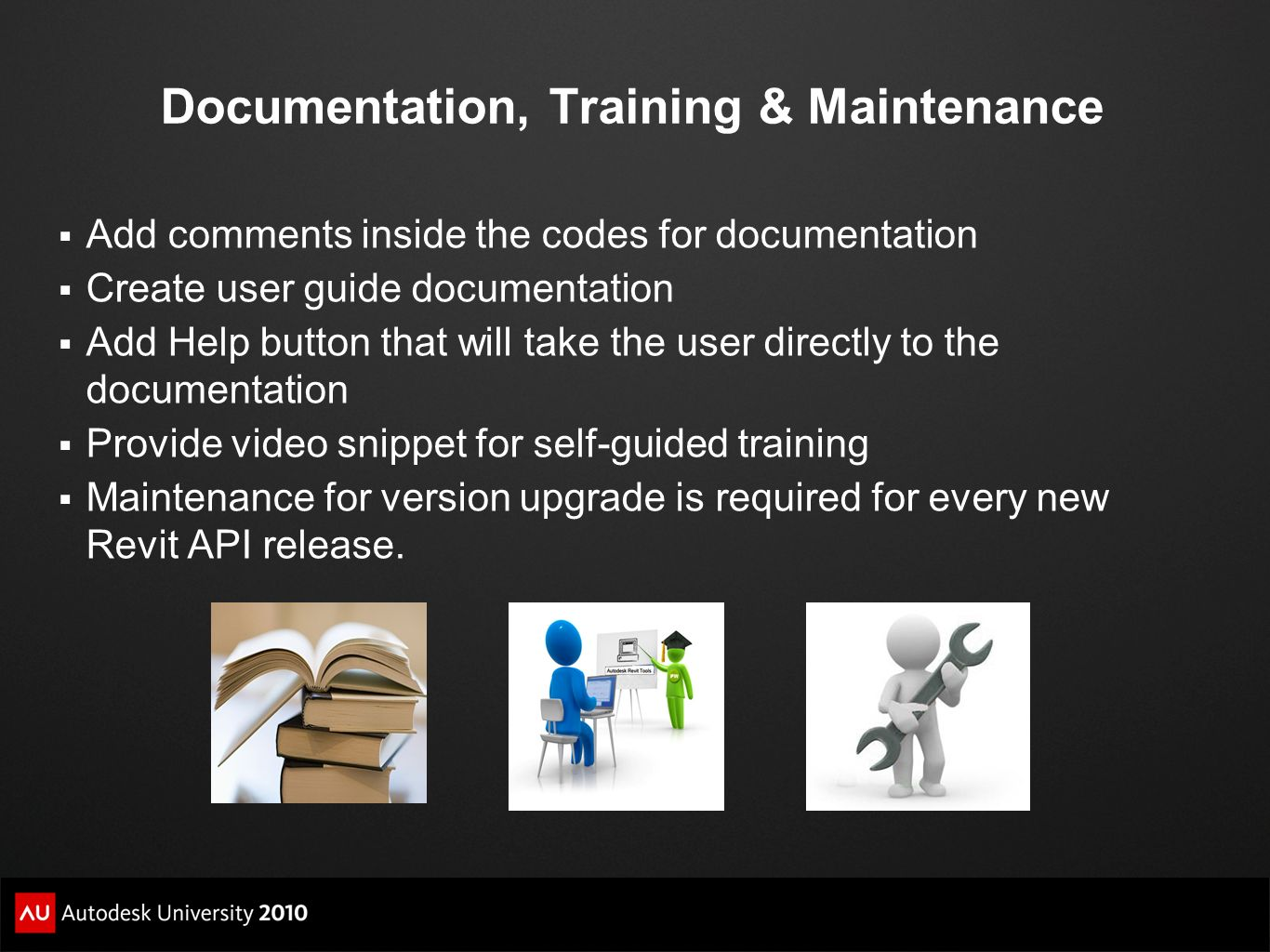 Documentation, Training & Maintenance