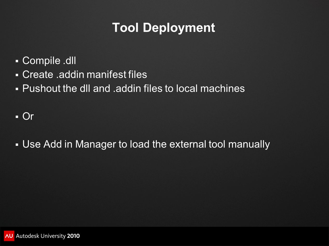 Tool Deployment Compile .dll Create .addin manifest files