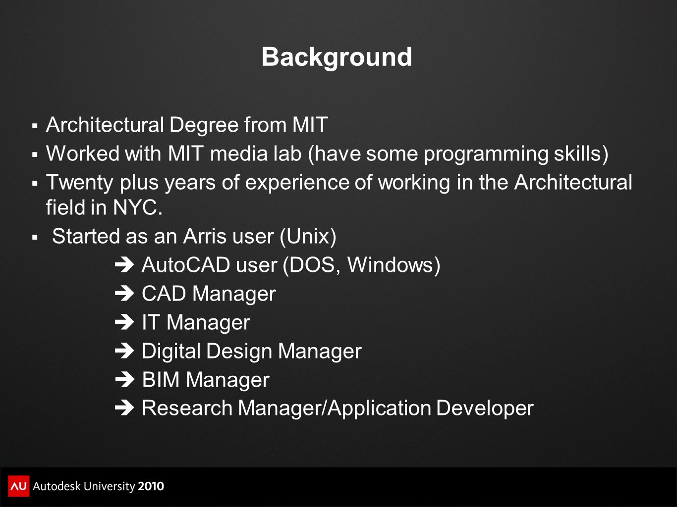 Background Architectural Degree from MIT