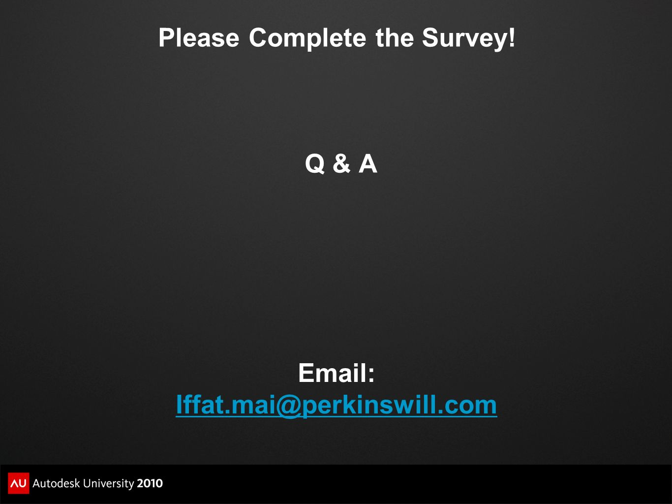 Please Complete the Survey!