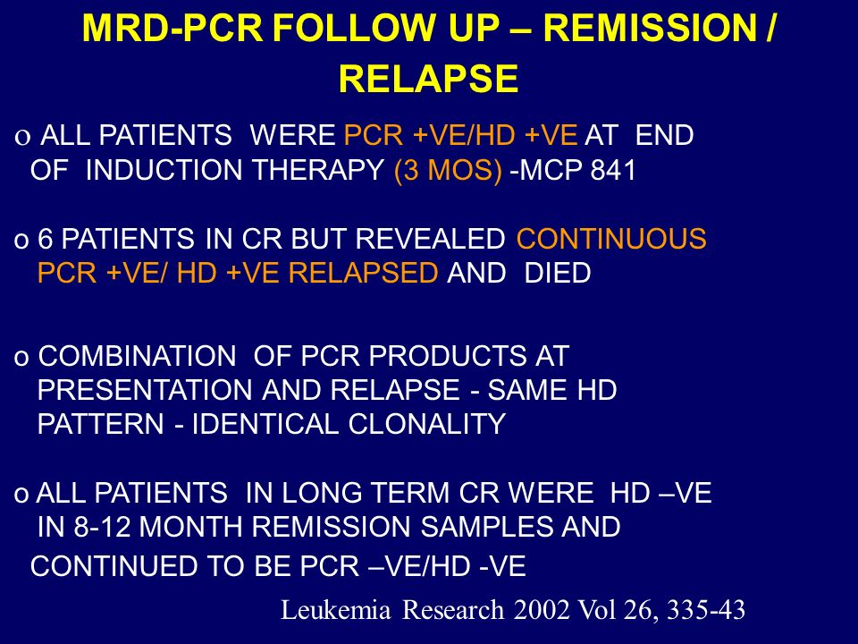 MRD-PCR FOLLOW UP – REMISSION / RELAPSE