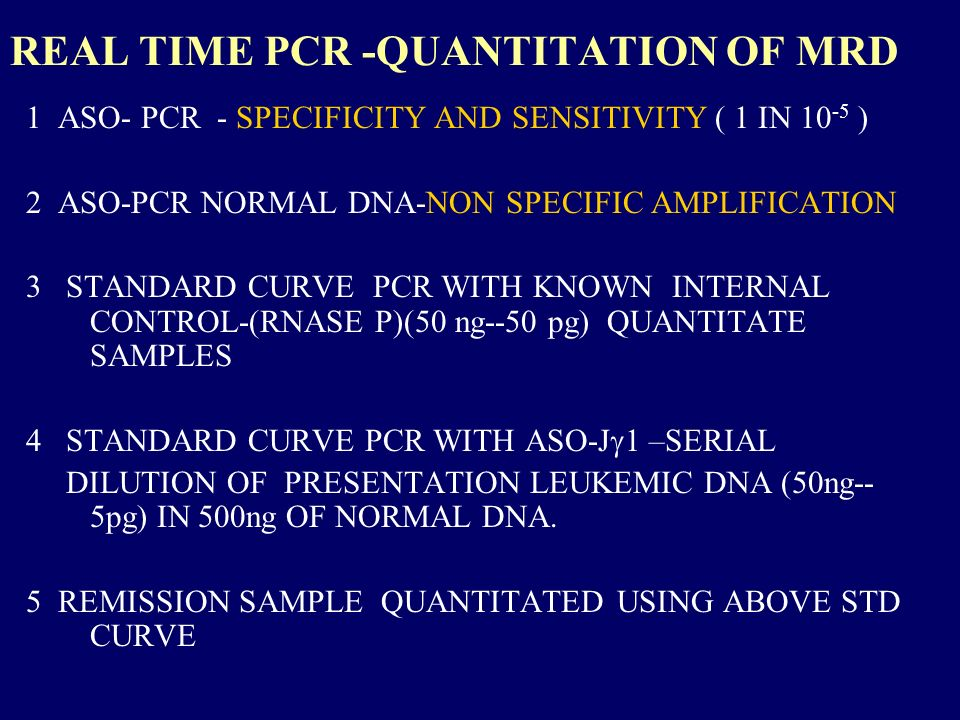 REAL TIME PCR -QUANTITATION OF MRD