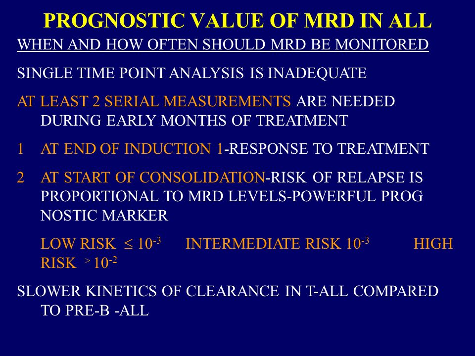 PROGNOSTIC VALUE OF MRD IN ALL