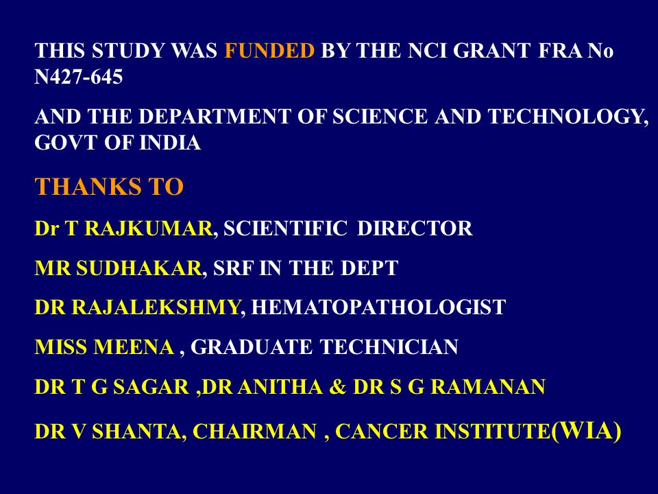 THANKS TO THIS STUDY WAS FUNDED BY THE NCI GRANT FRA No N