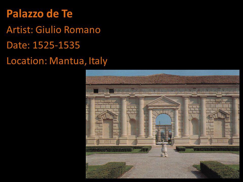 Palazzo de Te Artist: Giulio Romano Date: 1525-1535