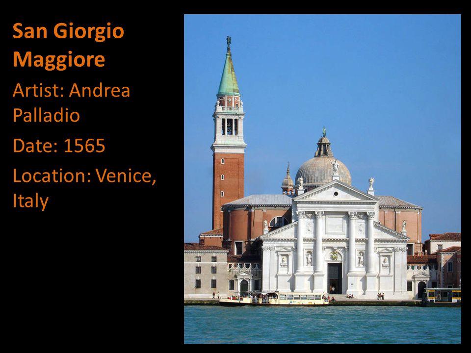 San Giorgio Maggiore Artist: Andrea Palladio Date: 1565