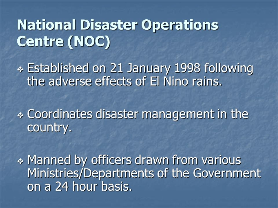 National Disaster Operations Centre (NOC)