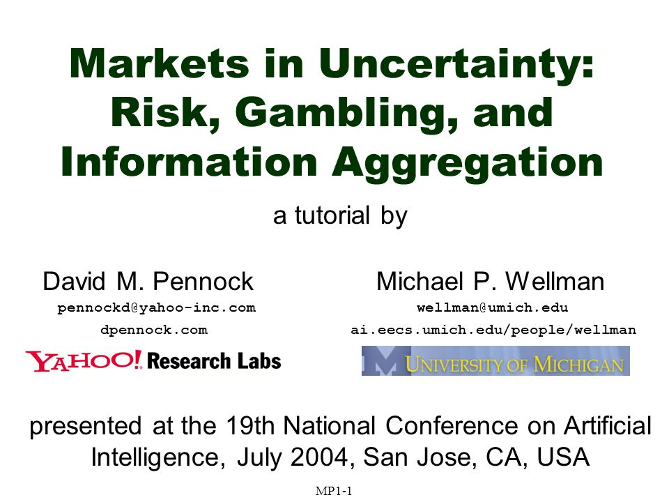 Markets in Uncertainty: Risk, Gambling, and Information Aggregation