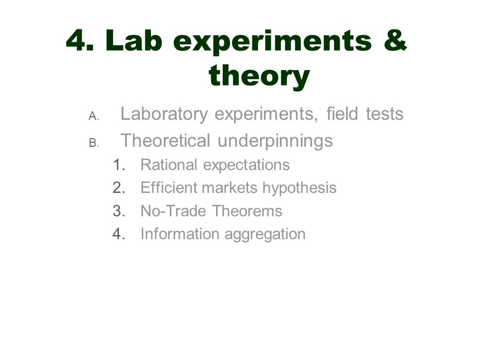 4. Lab experiments & theory