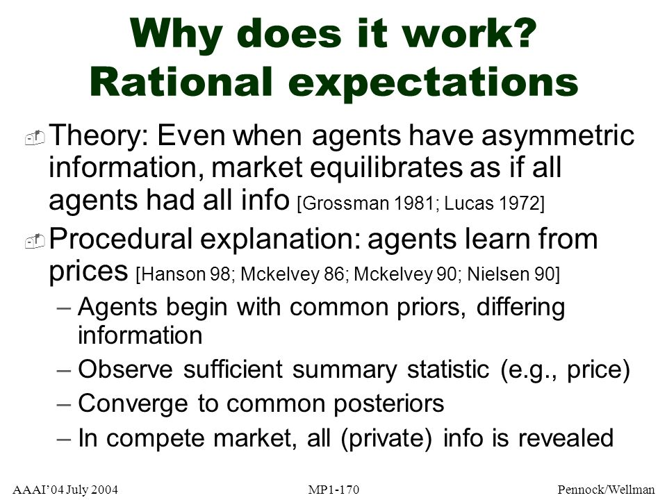 Why does it work Rational expectations