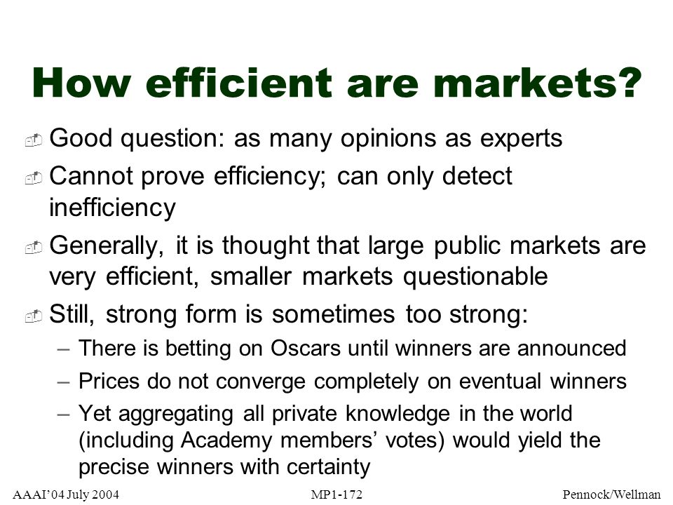 How efficient are markets