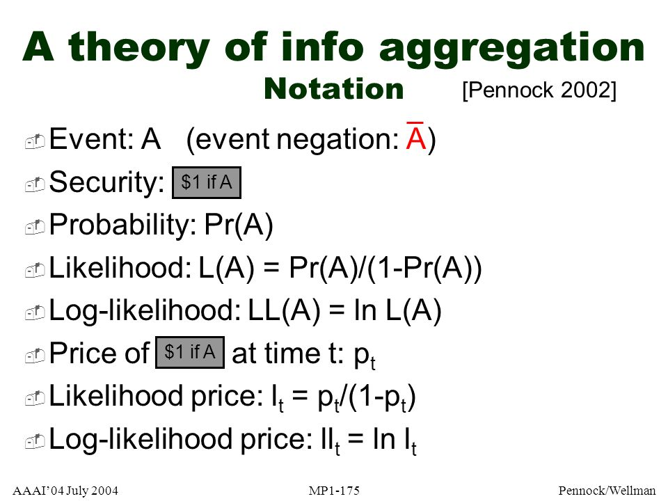 A theory of info aggregation Notation