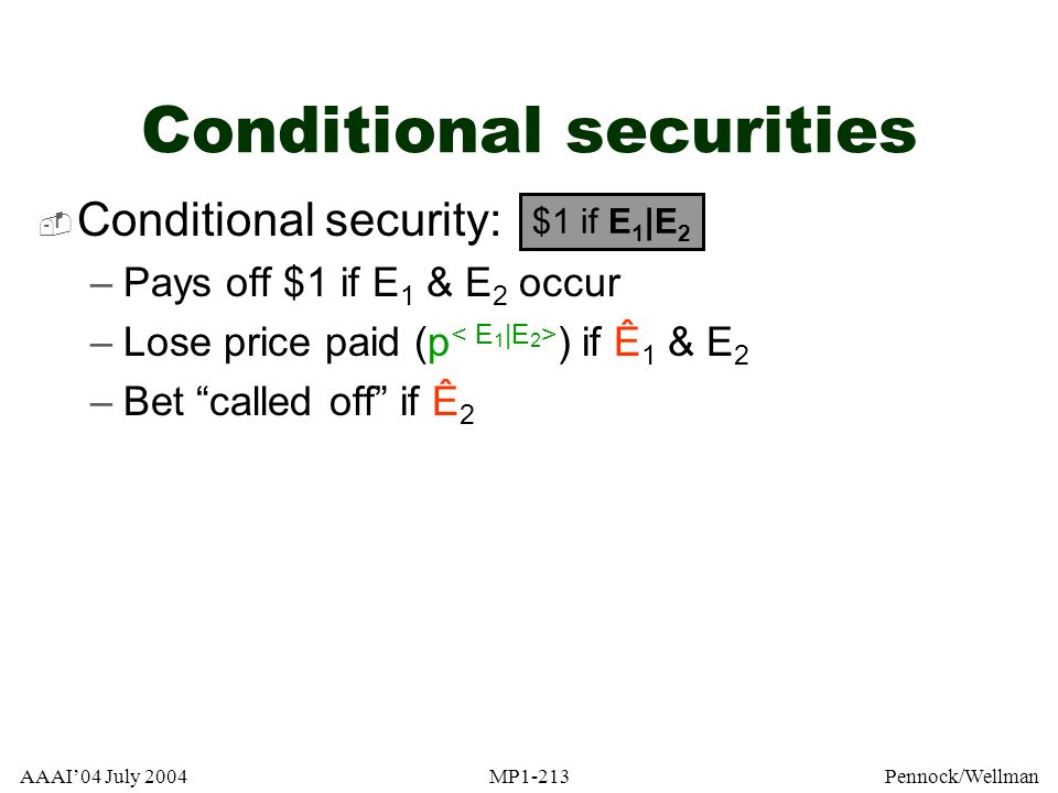 Conditional securities