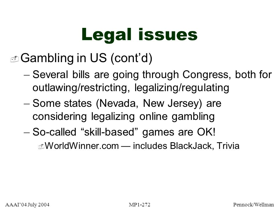 Legal issues Gambling in US (cont'd)