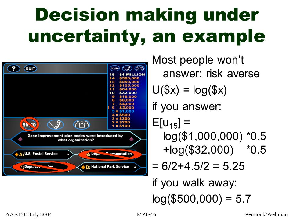 Decision making under uncertainty, an example